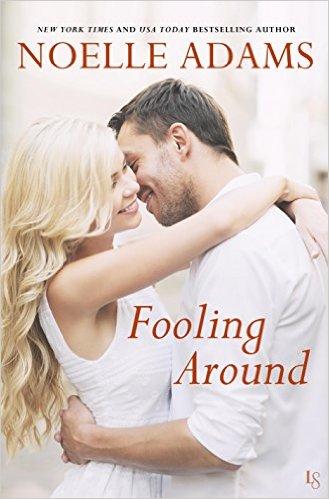 Fooling Around by Noelle Adams