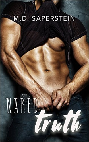 Naked Truth by M.D. Saperstein