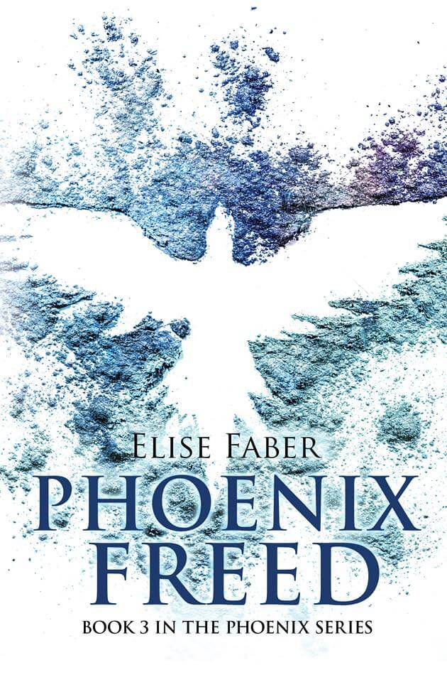 Phoenix Freed by Elise Faber