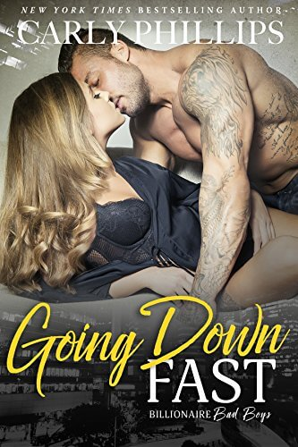 Going Down Fast by Carly Phillips