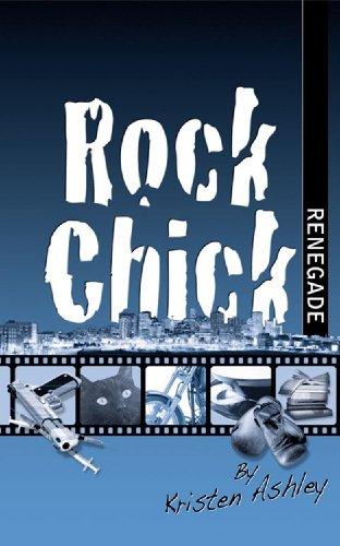 Rock Chick Renegade by Kristen Ashley