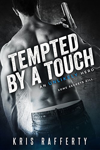 Tempted By a Touch by Kris Rafferty