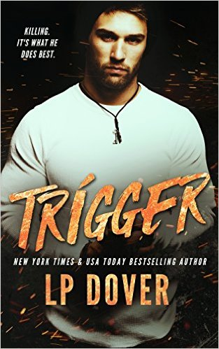 Trigger by L.P. Dover