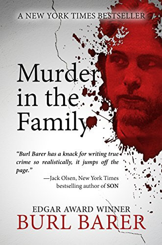 Murder In The Family by Burl Barer