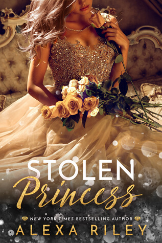 Stolen Princess by Alexa Riley